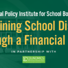 NALEO Virtual Policy Institute for School Board Members: Sustaining School Districts through a Financial Crisis